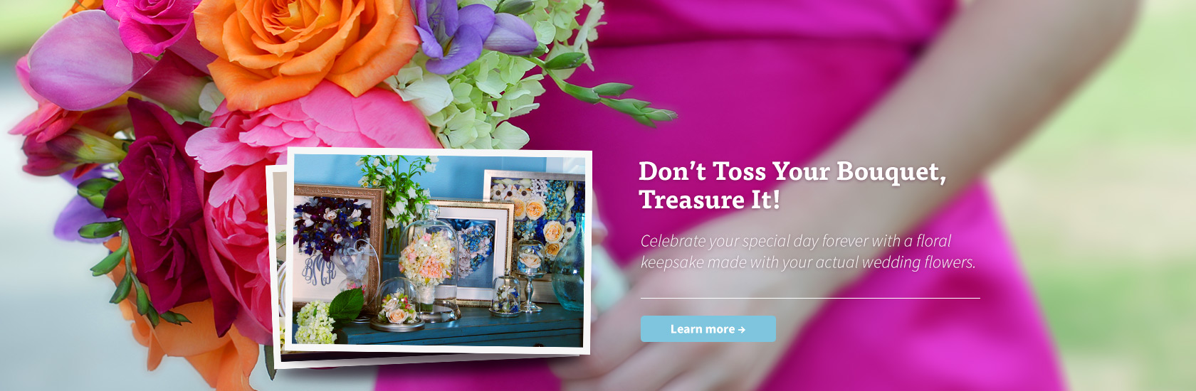 Don't Toss Your Bouquet, Treasure It!